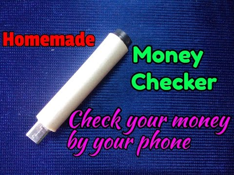 How To Make Money Checker..Fake Note Detector..Currency Checker...Easy process..