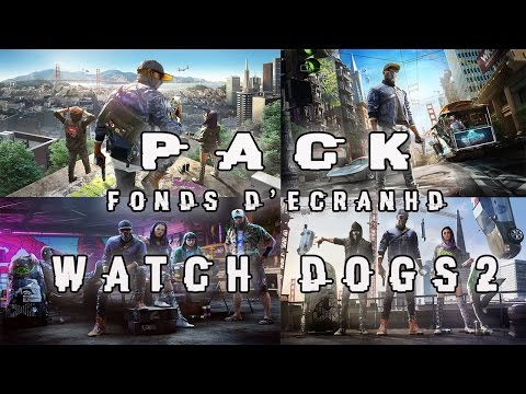 [ PACK ] Watch Dogs 2 Wallpaper Full HD (Free Download) !?