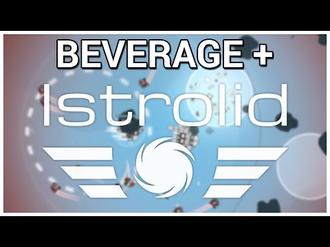 Beverage + Istrolid [Beta]