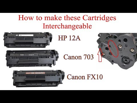 How to make Canon FX10, HP12a and Canon 708 Cartridges Interchangeable