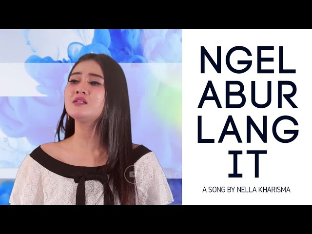 Ngelabur Langit - ♥ Nella Kharisma