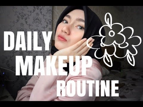 DAILY MAKEUP ROUTINE - CAHYAPERTIWI