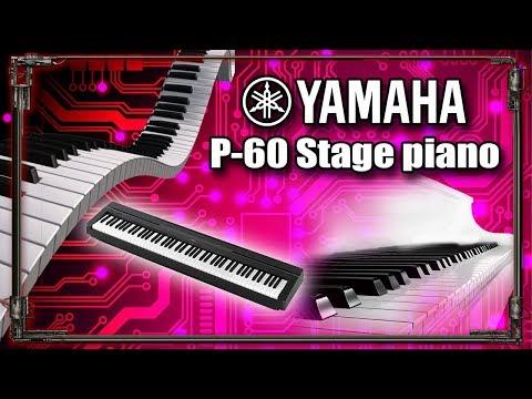 Yamaha P60 (Digital Stage Piano)