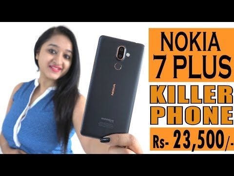 Nokia 7 Plus - Unboxing & Overview In HINDI