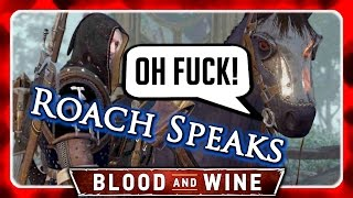 Witcher 3 🌟 Roach Speaks (funny References) 🌟 Blood And Wine