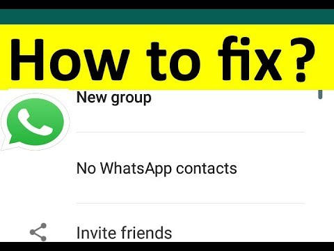 2018-Fix WhatsApp Contacts Not Showing(No Whatsapp Contact Names) Error On Android Devices