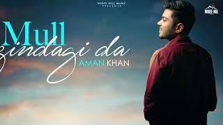 Mull Zindagi Da (Motion Poster) | Aman Khan | Rel. on 21st sept. | White Hill Music