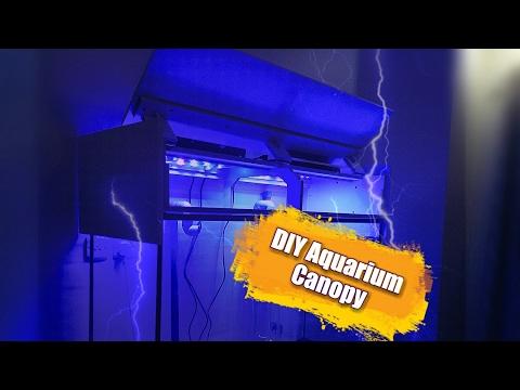 How To Build Tank Canopy & LED Light Fixtures (120g Reef Tank Setup E8)  DYI Aquarium Canopy