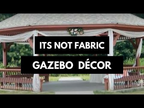 I can't believe it's not Fabric | GAZEBO Decoration
