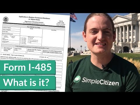 What is the Form I-485, Application to Adjust Status?