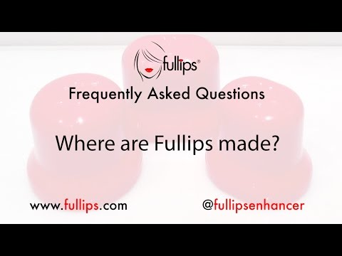 Where are Fullips made?