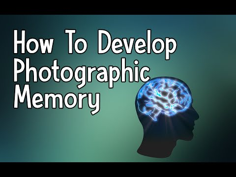 How To Develop Photographic Memory | Eidetic Memory Tutorial