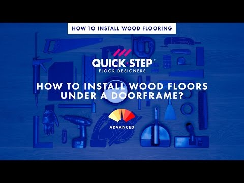 How to install wood floors under a doorframe | Tutorial by Quick-Step
