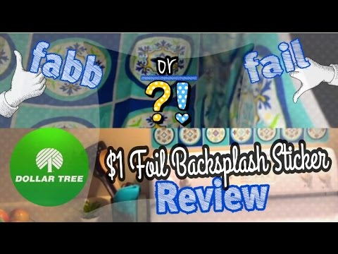 Dollar Tree Backsplash: fabb or fail?! (Dollar Tree Product Reviews 2016)