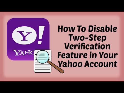 How To Disable Two-Step Verification Feature in Your Yahoo Account in Hindi | | Yahoo Tutorial