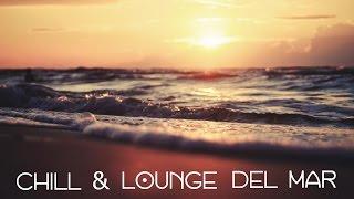 Chill & Lounge del Mar (La Alcoba de las Musas Spanish Mix)