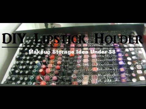 DIY Lipstick Holder Under $8 | Makeup Storage Idea