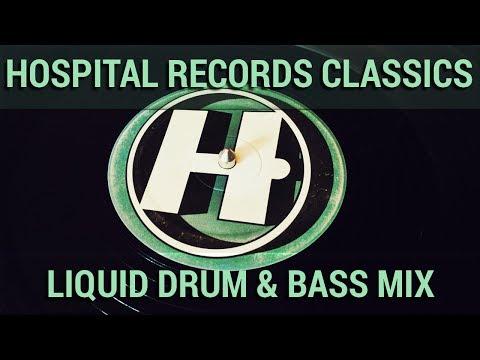 ► HOSPITAL RECORDS CLASSICS - LIQUID DRUM & BASS MIX