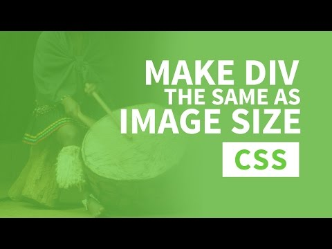 Make a DIV the same Width and Height as Image