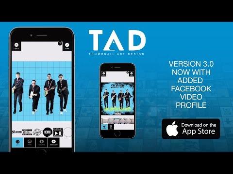 TAD - Thumbnail Art Design & Profile Video Maker (Cover Art Made Easy) 2017 Update