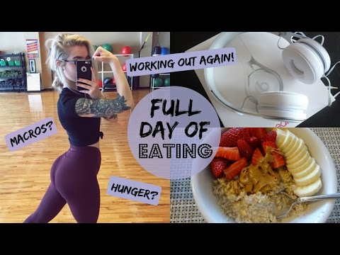 FULL DAY OF FOOD // Working Out Again // How To Tell If You're Hungry?