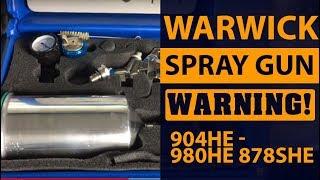 Warwick Spray Gun Warning. 904he - 980he 878she