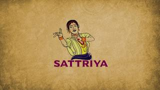 Indian Classical Dance Series   Part 4 : Sattriya