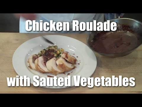 Chicken Roulade - The Completed Dish
