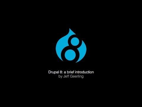 Drupal 8 - A Brief Introduction