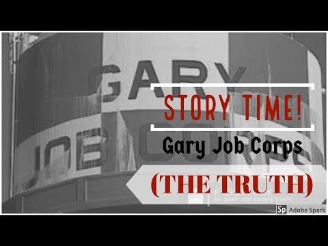 Gary Job Corps The truth