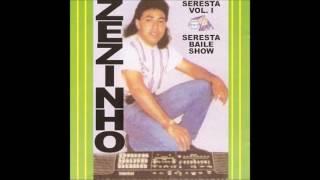 Zezinho Barros - Seresta - Volume 1 (Relíquia)