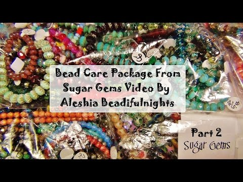 Bead Care Package From Sugar Gems Part 2