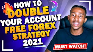 How to double your account | FREE FOREX STRATEGY 2021