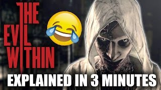 The Evil Within - A Comedy Walkthrough In 3 Minutes