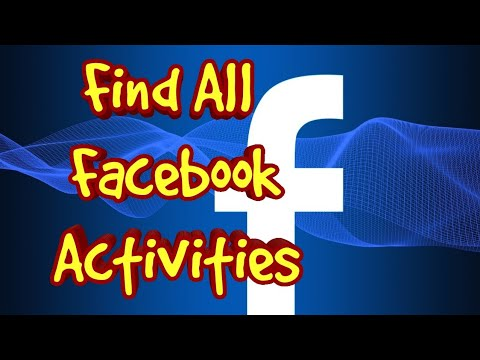 Find all facebook activities ||posts, likes,reactions,tagging and,comments.