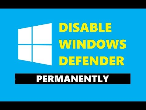 How to Disable Windows Defender in Windows 10 [ PERMANENTLY ]