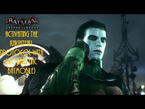 Batman Arkham Knight: Activating the Knightfall Protocol with DLC Skins (Inc Batmobile)