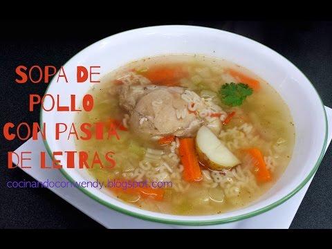RECETA: SOPA DE POLLO (CON PASTA DE LETRAS) RIQUISIMO!