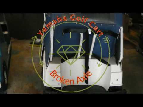 Yamaha Golf Cart Broken Axle