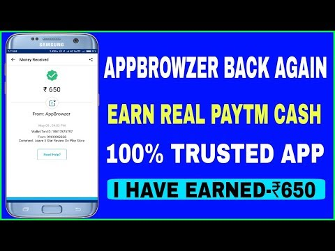 Earn Real Paytm Cash | AppBrowzer Back Again; Earn 5000 Paytm Cash | Best Refer And Earn Programme