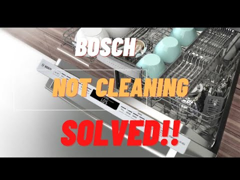 Bosch Dishwasher — Not Cleaning Well (FIXED)
