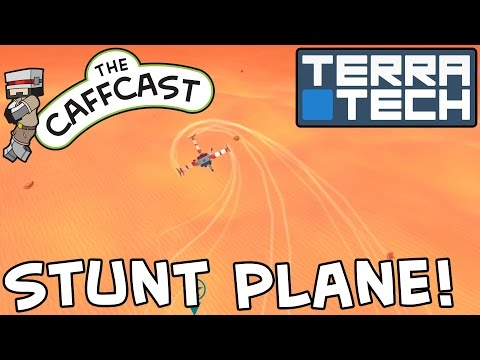 TerraTech - How To Make A Stunt Plane! (Flying Tutorials & Lessons)