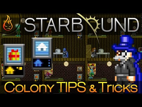 Starbound 1.0 - A Guide to Colonies and Tenants