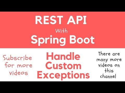 REST API with Spring Boot - Throw & Catch Your Own Custom Exception