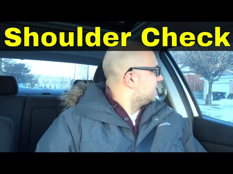 How To Do A Shoulder Check-Beginner Driving Lesson