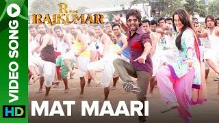 Mat Maari (Full Video Song) | R...Rajkumar | Sonakshi Sinha & Shahid Kapoor