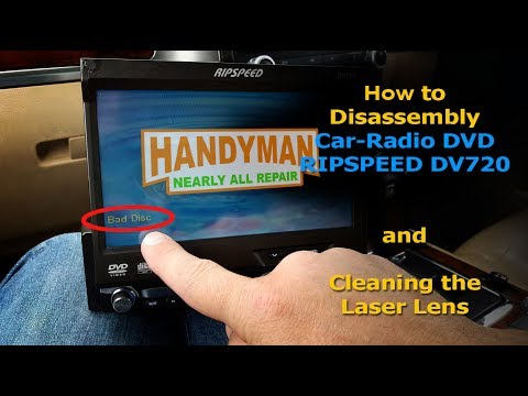 How to Disassembly Car-Radio DVD RIPSPEED DV720 and Cleaning the Laser Lens