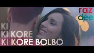Raz Dee: Ki Kore Bolbo | Its Complicated | Salman Muqtadir | Bangla R&B