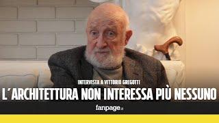 """Vittorio Gregotti: """"L"""