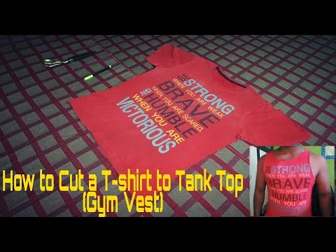 Making the Gym Vest | How to Cut a T-shirt to Tank Top_(Gym Vest)_Indian Style